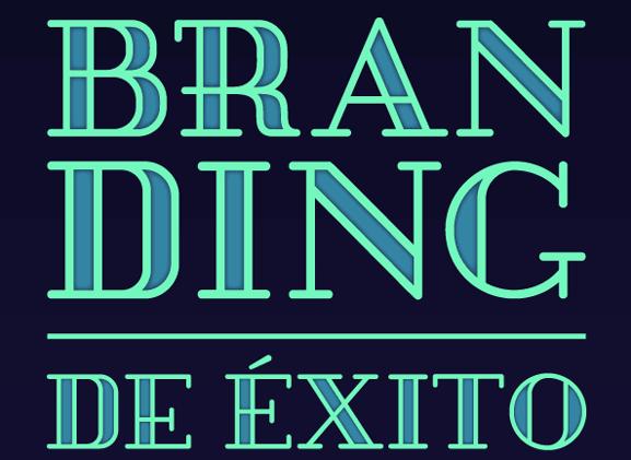 5 Claves para un Branding Exitoso