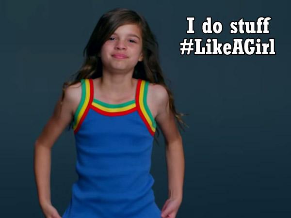 #LikeaGirl el nuevo spot de campaña