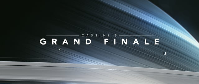 Cassini Grand Finale – Cuando la NASA te sorprende